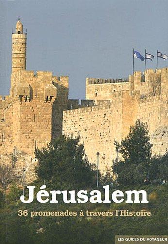 JERUSALEM -36 PROMENADES A TRAVERS L HIS: COLLECTIF
