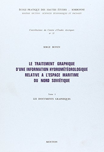 Le traitement graphique d une information hydrometeorologique relative a l'espace maritimedu ...
