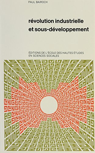 Revolution Industrielle et Sous-Developpement (French Edition) (2713200946) by [???]