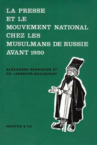 9782713201271: Les mouvements nationaux chez les musulmans de Russie avant 1920. La presse et le mouvement national chez les musulmans de Russie avant 1920