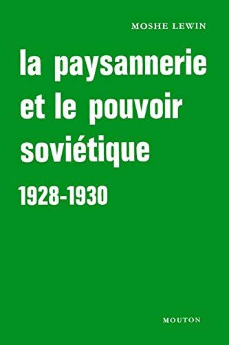 La paysannerie et le pouvoir soviétique 1928-1930 (French Edition) (2713202221) by [???]