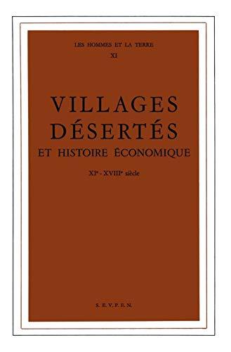 Villages désertés et histoire économique, 11e-18e siÃ...