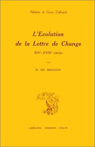 9782713203558: L'�volution de la lettre de change, du XIV au XVIIIe si�cles