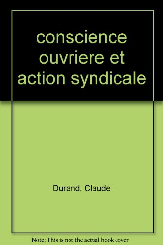 9782713203794: Conscience ouvrière et action syndicale