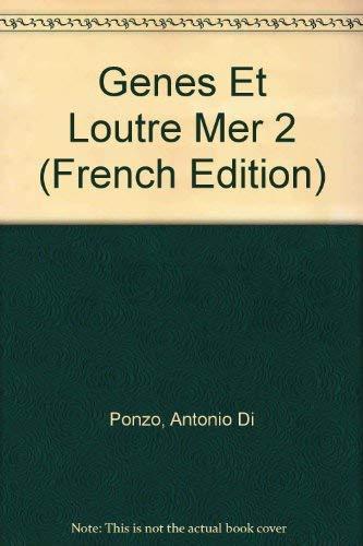 Genes Et Loutre Mer 2: Ponzo, Antonio Di