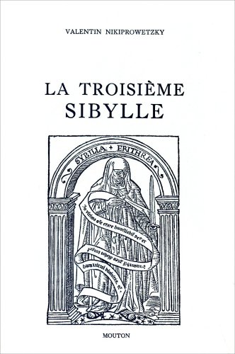 La troisième Sybille: Nikiprowetzky, Valentin