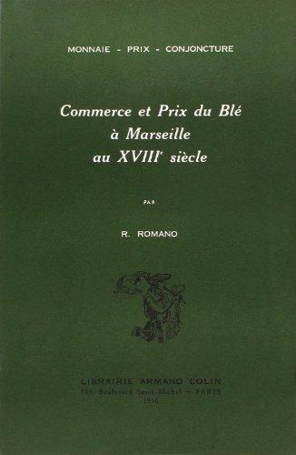 9782713205910: Commerce et prix du blé à Marseille au 18e siècle (French Edition)