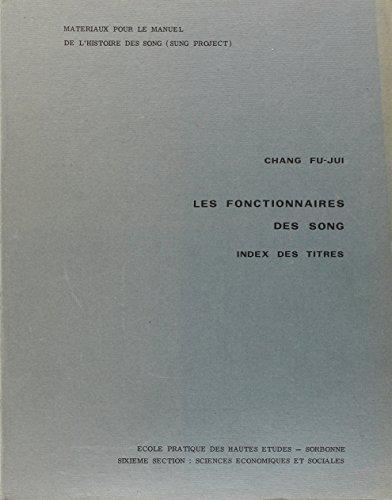 Les Titres des Fonctionnaires des Song (French Edition): Chang Fufjui