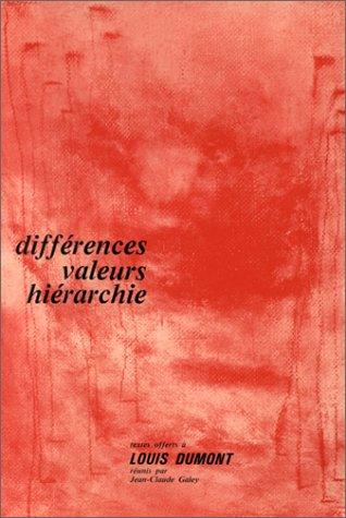 9782713208195: Différences, valeurs, hiérarchie: Textes offerts à Louis Dumont (French Edition)