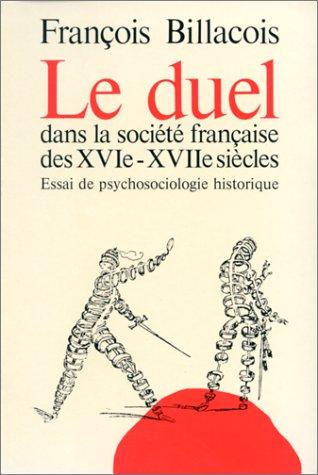 le duel: François Billacois