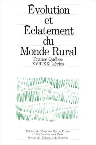 Evolution et eclatement du monde rural: Structures, fonctionnement et evolution differentielle des ...