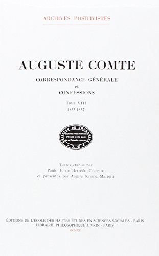 Correspondance Generale et Confessions Tome VIII (French Edition): Comte a