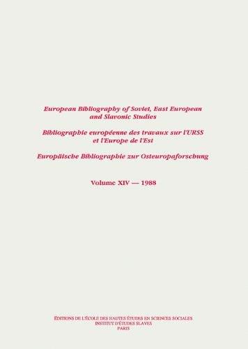 Bibliographie Europeenne des Travaux Sur l'Urss et l'Europe de l'Est/European ...