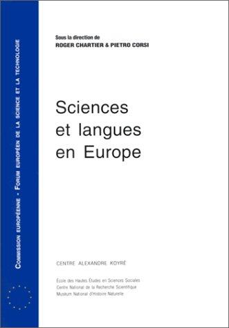 Sciences et langues en Europe. Communication du: Roger Chartier; Pietro