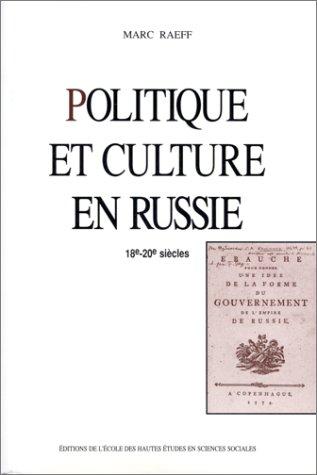 9782713212079: Politique et culture en Russie: 18e-20e siècles (Studies in history and the social sciences) (French Edition)