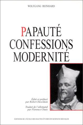 Papaute, confessions, modernite (Recherches d'histoire et de sciences sociales) (French ...