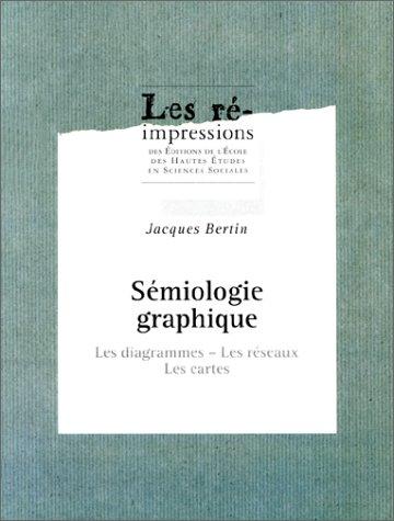 9782713212772: Sémiologie graphique: Les diagrammes - Les réseaux - Les cartes