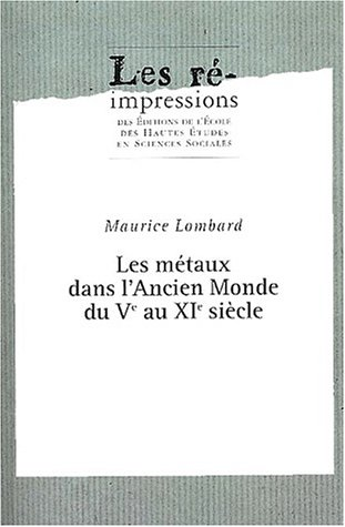 """""""etudes d'economie medievale t.2 ; les metaux dans l'ancien monde du v au xi siecle&..."""