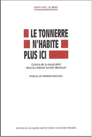 Le Tonnerre n'habite plus ici. (French Edition): Anath Ariel de Vidas