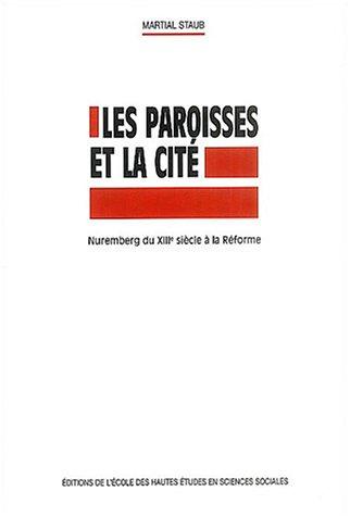 Les paroisses et la cité (French Edition): Martial Staub