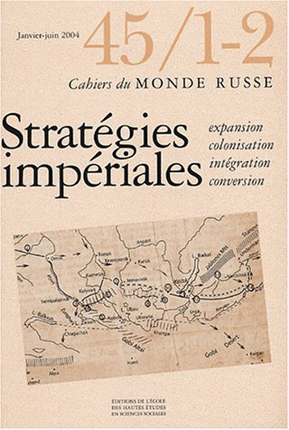 strategies imperiales. expansion, colonisation, integration, conversion: Danièle Hervieu-Leger