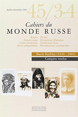 Cahiers du Monde russe, Volume 45 - Juillet- (French Edition): Marc Ferro