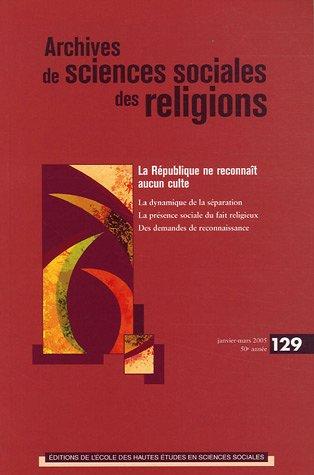 ARCHIVES DE SCIENCES SOCIALES DES RELIGIONS NO.129: COLLECTIF