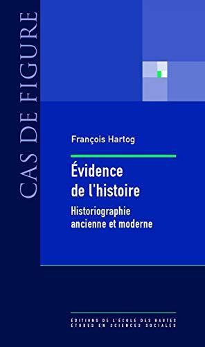 9782713220692: Evidence de l'histoire (French Edition)
