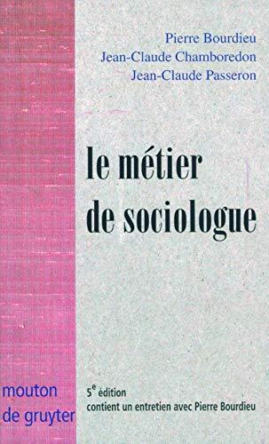 9782713220777: Le métier de sociologue : Préalables épistémologiques