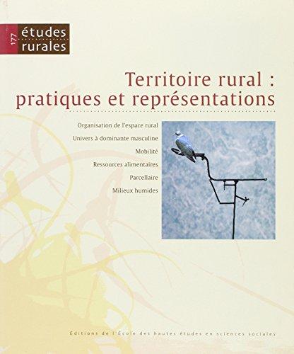 177 2006. Territoire Rural (French Edition): Etudes Rurales