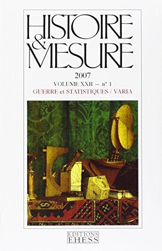 Vol Xxii 01 2007. Guerre et Statistiques/Varia (French Edition): Histoire et Mesure