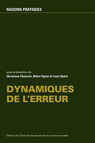 Dynamiques de l'erreur (French Edition): Christiane Chauviré
