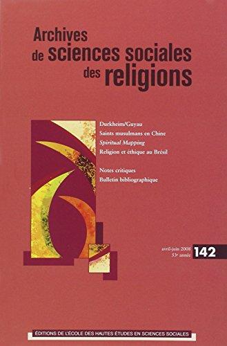 Archives de Sciences Sociales des Religions, N 142/Avr.-Juin 2008 (French Edition): Collectif