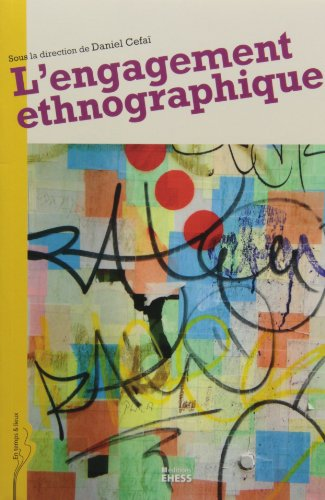 L'engagement ethnographique (French Edition): Cédric Terzi
