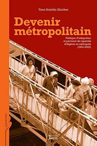 9782713222306: Devenir Metropolitain