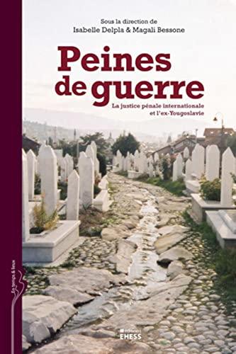 Peines de guerre (French Edition): Collectif