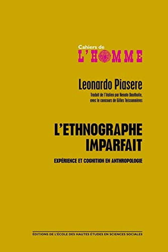 L'ethnographe imparfait: Leonardo Piasere