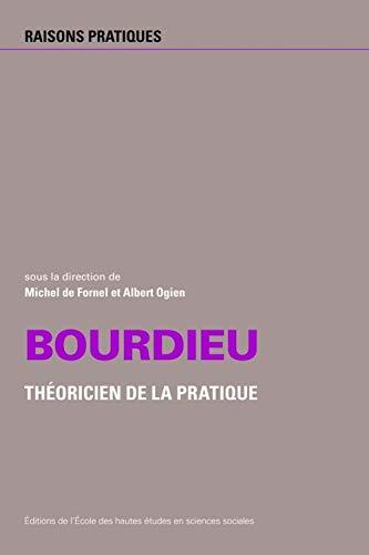 BOURDIEU THÉORICIEN DE LA PRATIQUE NO.21: FORNEL MICHEL DE