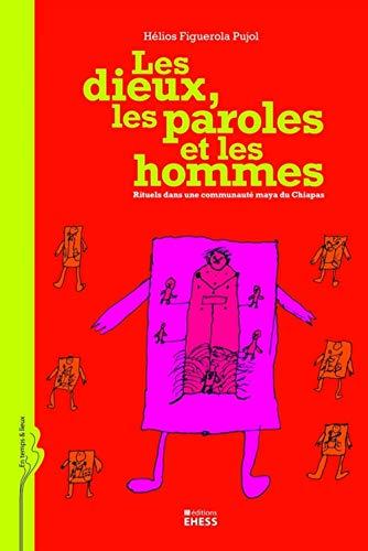 Les Dieux, les paroles et les hommes (French Edition): Figuerola-Pujol
