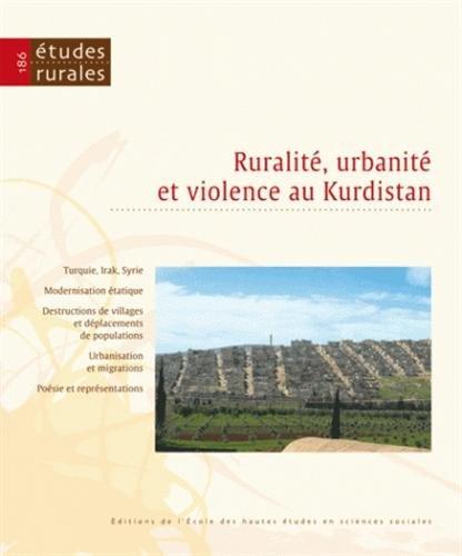 9782713222955: Etudes rurales, N� 186 : Ruralit�, urbanit� et violence au Kurdistan