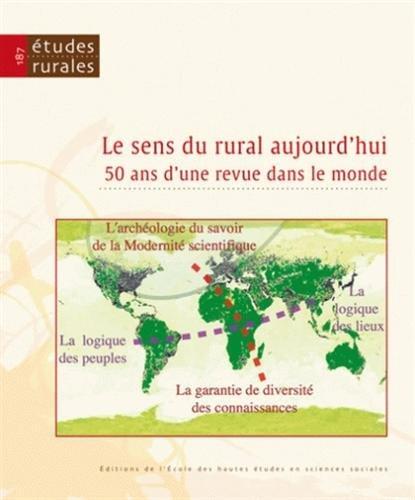 9782713222962: Etudes rurales, N� 187 : Le sens du rural aujourd'hui : 50 ans d'une revue dans le monde