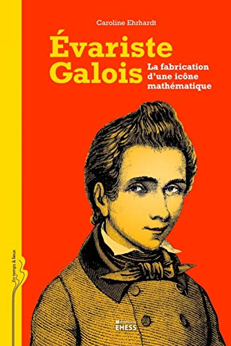 9782713223174: Evariste Galois (French Edition)