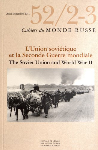 Cahiers du Monde russe, N° 52/2-3, avril-sep : L'Union soviétique...