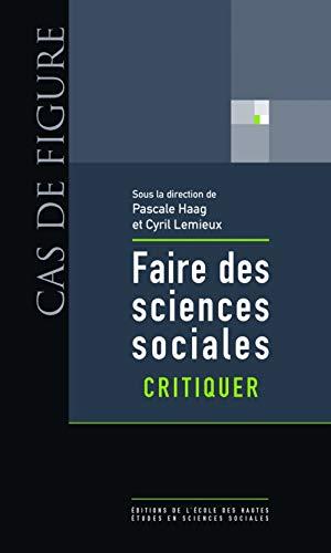 9782713223617: Faire des sciences sociales (CAS DE FIGURE)