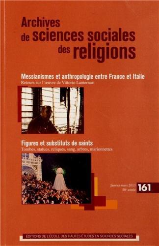 Archives De Sciences Sociales Des Religions: Antoinette Molinié, Daniel Fabre, Jean-Pierre Albert, ...