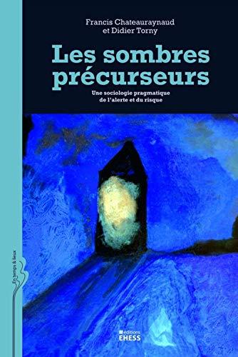 SOMBRES PRÉCURSEURS (LES): CHATEAURAYNAUX FRANCIS