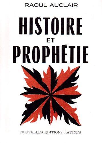 9782713316388: Histoire et Prophetie (French Edition)