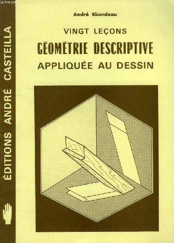9782713503429: G�om�trie descriptive appliqu�e au dessin