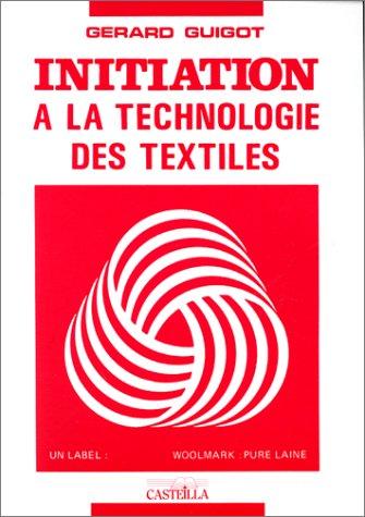 9782713503818: Initiation � la technologie des textiles
