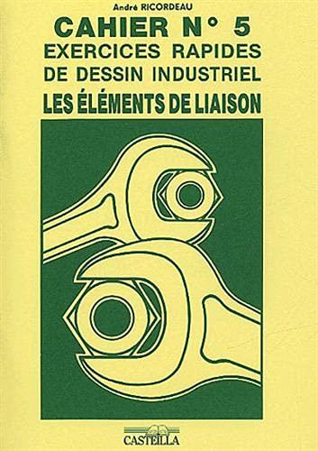 Exercices rapides de dessin industriel: Technologie de: Ricordeau, André